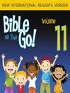 Bible on the Go, Volume 11 (MP3): Joshua, Rahab, and the Promised Land (Numbers 27, Deuteronomy 24, Joshua 1-4)